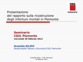 Presentazione  del rapporto sulla ricostruzione  degli infortuni mortali in Piemonte