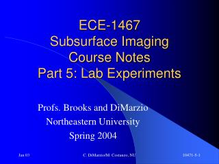 ECE-1467 Subsurface Imaging Course Notes Part 5: Lab Experiments