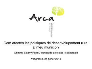 Com afecten les polítiques de desenvolupament rural al meu municipi?