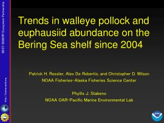 Trends in walleye pollock and euphausiid abundance on the Bering Sea shelf since 2004