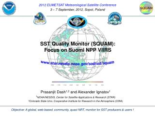 SST Quality Monitor (SQUAM): Focus on Suomi NPP VIIRS