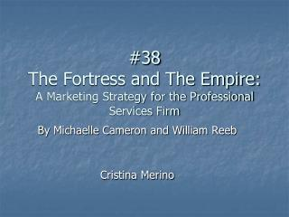 #38 The Fortress and The Empire: A Marketing Strategy for the Professional Services Firm