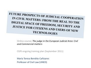 Online course :  The judge in the European Judicial Area: Civil and Commercial matters