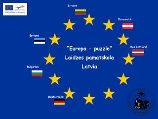 """"""" Europa - puzzle"""" Laidzes pamatskola Latvia"""