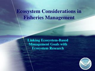 Ecosystem Considerations in Fisheries Management