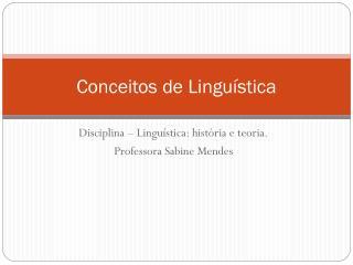 Conceitos de Linguística