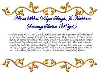 About Bhai Daya Singh Ji Nishkam Satsang Sabha (Regd.)