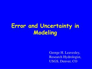 Error and Uncertainty in Modeling