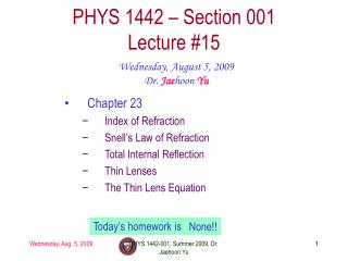PHYS 1442 – Section 001 Lecture #15