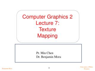 Computer Graphics 2 Lecture 7: Texture Mapping