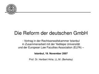 Die Reform der deutschen GmbH - Vortrag in der Rechtsanwaltskammer Istanbul