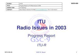 ITU  Radio Issues in 2003