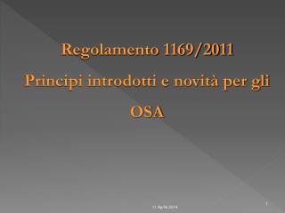 Regolamento 1169/2011 Principi introdotti e novità per gli OSA