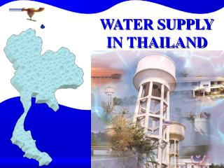 WATER SUPPLY IN THAILAND