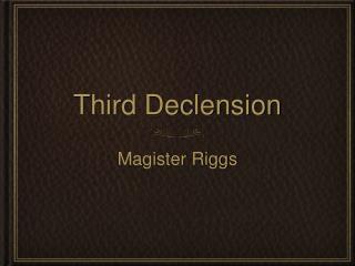 Third Declension