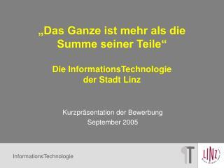 """""""Das Ganze ist mehr als die Summe seiner Teile"""" Die InformationsTechnologie der Stadt Linz"""