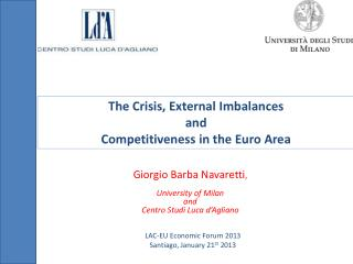The  C risis ,  External I mbalances  and  C ompetitiveness  in the Euro  Area