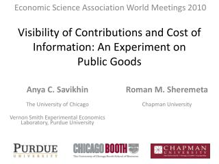 Visibility of Contributions and Cost of Information: An Experiment on  Public Goods