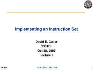 Implementing an Instruction Set