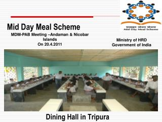 Dining Hall in Tripura