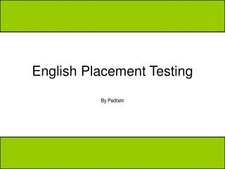 English Placement Testing