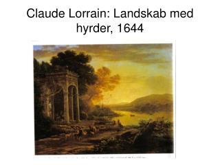 Claude Lorrain: Landskab med hyrder, 1644