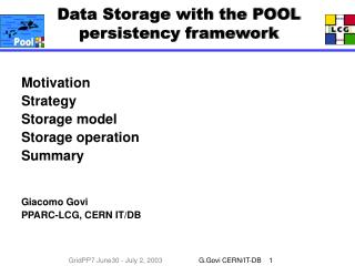 Data Storage with the POOL persistency framework