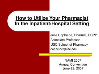 How to Utilize Your Pharmacist In the Inpatient