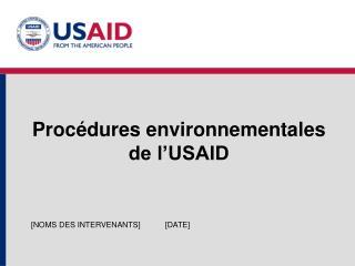Procédures environnementales de l'USAID
