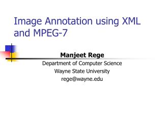 Image Annotation using XML and MPEG-7