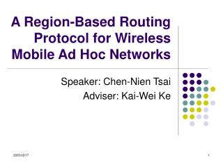 A Region-Based Routing Protocol for Wireless Mobile Ad Hoc Networks