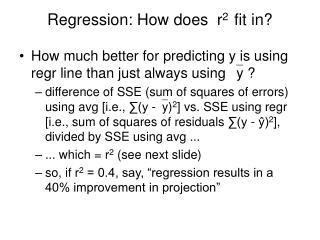 Regression: How does  r 2   fit in?