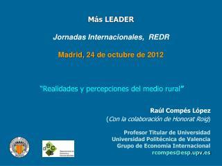 Más LEADER Jornadas Internacionales,  REDR Madrid, 24 de octubre de 2012