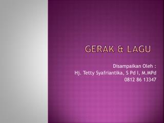 GERAK &  LAGU