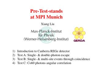 Pre-Test-stands at MPI M unich