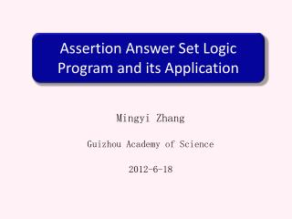 Assertion Answer Set Logic Program and its Application