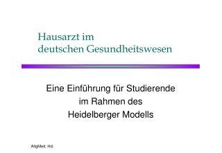Hausarzt im  deutschen Gesundheitswesen