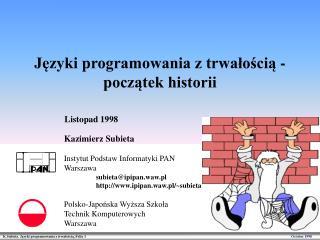 Języki programowania z trwałością -  początek historii
