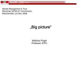 """Big picture"""