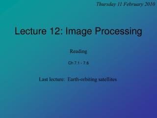 Lecture 12: Image Processing