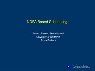 NDFA Based Scheduling