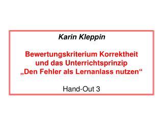 Karin Kleppin Bewertungskriterium Korrektheit und das Unterrichtsprinzip