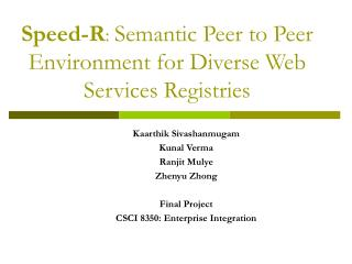 Speed-R :  Semantic Peer to Peer Environment for Diverse Web Services Registries