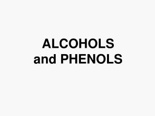 Phenols