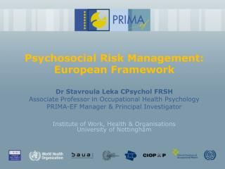 Psychosocial Risk Management:  European Framework