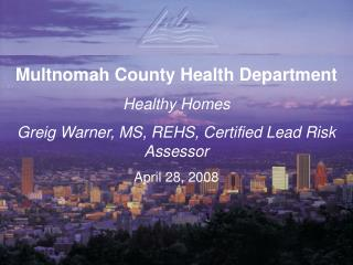 Multnomah County Health Department Healthy Homes