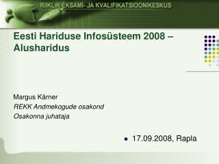 Eesti Hariduse Infosüsteem 2008 – Alusharidus