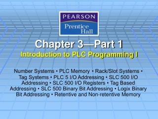 Chapter 3—Part 1 Introduction to PLC Programming I