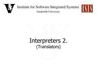 Interpreters  2. (Translators)