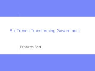 Six Trends Transforming Government
